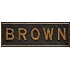 "Large ""Brown"" Advertising Sign 