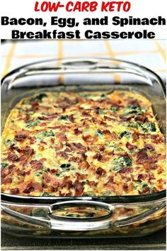 Low-Carb Keto Bacon Egg and Spinach Breakfast Casserole is the perfect quick and easy make-ahead meal-prep dish with cheese mushrooms and peppers. This dish is keto friendly and perfect for keto diets. Serve this dish for your holiday breakfasts and Bacon Egg And Cheese Casserole, Make Ahead Breakfast Casserole, Casserole Recipes, Breakfast Recipes, Breakfast Ideas, Healthy Low Carb Breakfast, Breakfast Gravy, Ketogenic Breakfast, Bacon Breakfast