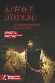 À l'école d'Homère : la culture des orateurs et des sophistes / sous la direction de Sandrine Dubel, Anne-Marie Favreau-Linder et Estelle Oudot Paris : Rue d'Ulm, 2015 http://cataleg.ub.edu/record=b2161751~S1*cat