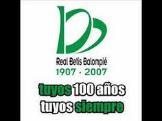 Himno Centenario Real Betis Balompié - YouTube