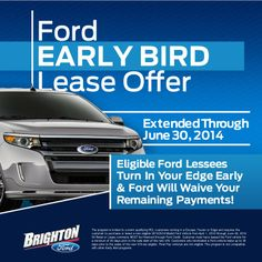 Extended Early Bird Lease Offer At Brighton Ford Ford Edge Early Bird Brighton