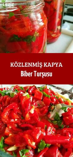 Közlenmiş Kapya Biber Turşusu Cayenne Peppers, Pickles, Salsa, Food And Drink, Stuffed Peppers, Canning, Ethnic Recipes, Cupcake, Kitchens