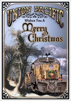 Union Pacific Wishes You a Merry Christmas Train Posters, Railway Posters, Tarzan, Union Pacific Railroad, Train Art, Train Pictures, Vintage Travel Posters, Vintage Ads, Ferrat