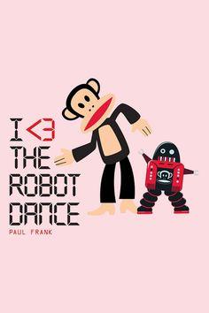 Paul frank dance robot