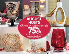 """See what's happening at PartyLite in August! Hosts get 75% off select Hurricans and if you are a preferred member hosting a party you get one Glowlite jar for FREE! Ask me about attending a Party, or host one for yourself!"""" You can always bring extra Guests to a Party. http://partylite.biz/alpinkerton #partylitecanada #augusthost #augustguests #unlimitedguestspecials  #preferredmembers  #bookapartytoday"""
