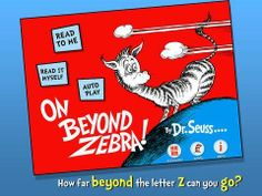 On Beyond Zebra! - Dr. Seuss for iPhone & iPad - an interactive adaptation of Dr Seuss's classic (about 32 pages long). Appysmarts score: 90/100 http://www.appysmarts.com/application/on-beyond-zebra-dr-seuss,id_67151.php