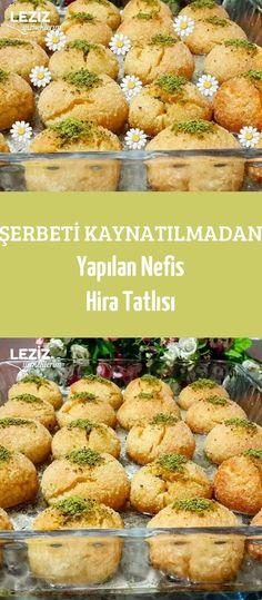 Das köstliche Hira Dessert ohne Sorbet – suzan okur – Join the world of pin Muffin Recipes, Meat Recipes, Baby Food Recipes, Healthy Recipes, Sorbet, Food Design, Turkish Recipes, Ethnic Recipes, Vegetable Drinks