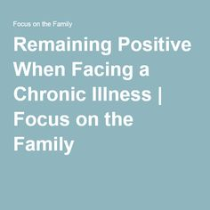 The website provides ways of staying positive while facing an illness.