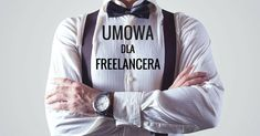 Umowa dla freelancera: wszystko, co musisz wiedzieć, zanim podpiszesz