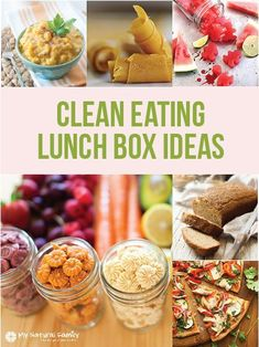 Over 50 Clean Eating Lunch Box Ideas