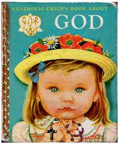 A Catholic Child's Book about God (1958)