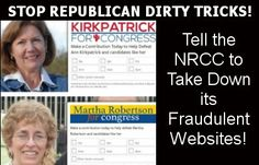 Tel the National Republican Campaign Committee to stop with the dirty tricks already!