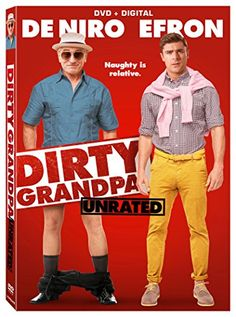 Dirty Grandpa (Unrated) ~5/17/2016