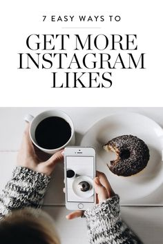 7 Easy Ways to Get More Instagram Likes via @PureWow