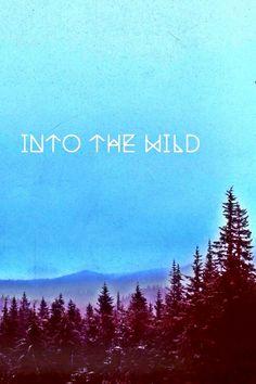 Into the Wild.