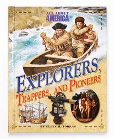 This All About America Explorers Trappers & Pioneers Hardcover by GS Sales is perfect! #zulilyfinds