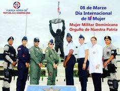 Hoy conmemoramos el Día Internacional de la Mujer Felicitamos a la Mujer Dominicana porque la igualdad de la mujer significa el progreso para tod@s.  Mujer Militar Dominicana ejemplo de sacrificio valor y lealtad Felicitamos a todas las damas que componen nuestra Fuerza Aérea en el Día Internacional de la Mujer!