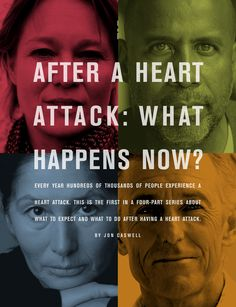 Many survivors feel scared, confused and overwhelmed after a heart attack.