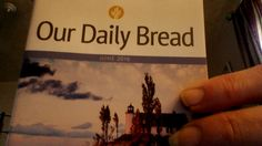 Bible Devotional  New  Our Dauly Bread June 2016