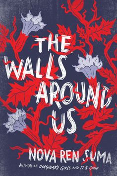 THE WALLS AROUND US: Coming March 24, 2015, from Algonquin