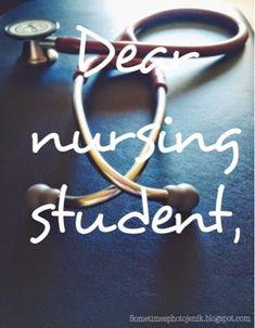 Dear Nursing Student... An open letter to those still in school or just starting out. #nurselife #nursingstudent #nurse