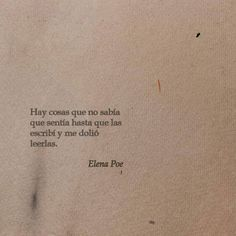 Image about frases en español in Citas y texto by Poem Quotes, True Quotes, Words Quotes, Sayings, More Than Words, Some Words, Inspirational Phrases, Love Phrases, Pretty Words