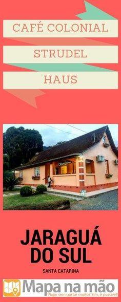 Café Colonial Strudel Haus - uma delícia alemã em Jaraguá do Sul - Mapa na mão