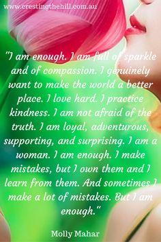 I am enough - I am full of sparkle - Molly Mahar