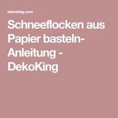 Schneeflocken aus Papier basteln- Anleitung - DekoKing