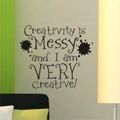 Vinyl Attraction 'Creativity is messy' Vinyl Wall Decal (Vinyl Wall Decal), Black Craft Room Decor, Craft Room Storage, Craft Organization, Sewing Room Storage, Craft Rooms, Craft Room Signs, Organizing Life, Paper Storage, Mason Jar Crafts