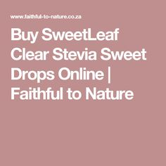 Add some calorie, carb and gluten free sweetness to your life with SweetLeaf Stevia Clear – a natural liquid sweetener made from stevia leaf extract. Stevia, No Response, Gluten Free, Faith, Drop, Vegan, Baking, Sweet, Nature