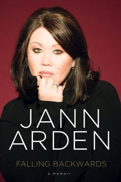 Falling Backwards: A Memoir: I LOVE Jann Arden & this would be a great Summer read at the Beach, lying on the sand. #indigo #perfectsummer