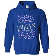 Its A EVELYN Thing - #floral shirt #family shirt. CHECKOUT => https://www.sunfrog.com/Names/Its-A-EVELYN-Thing-4736-RoyalBlue-40751165-Hoodie.html?68278