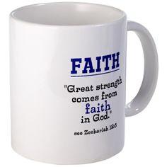 Faith Series-Zechariah 12:5 Mugs on CafePress.com