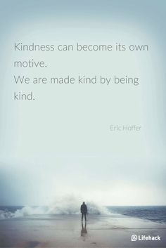 These quotes remind me of the sweetness of kindness. I feel thankful people's kindness has delighted my life!
