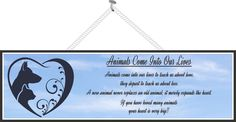 Animals Come Into Our Life Pet Loss Sign with Blue Sky Background, Heart and Dog and Cat Silhouette