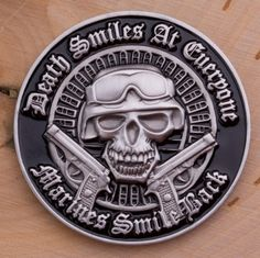 Death Smiles at Everyone...Marines Smiles Back Challenge Coin