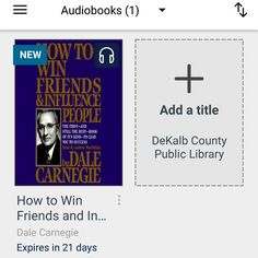 #bookvibes and other book-ish: #HOWTOWINFRIENDSANDINFLUENCEPEOPLE by #DaleCarnegie on #audiobook via #OverDrive from #dekalbcountypubliclibrary #eBooks | #turnupabook #theresanappforthat #scribesandvibes #bookish #recommendedreads | #dcpldigital