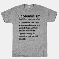 Ecofeminism Definition | T-Shirts, Tank Tops, Sweatshirts and Hoodies | HUMAN