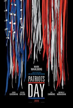 Patriots Day movie poster, best movie posters 2016, Kettle Fire Creative blog