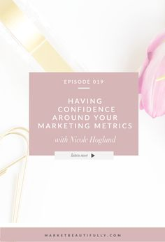 Having Confidence Around your Marketing Metrics and knowing how to analyze all the statistics and numbers that most platforms spit back at you. We discuss email marketing metrics and rates that you need to shoot for, how to analyze all the numbers, how to get better numbers, looking at your google analytics metrics, and more. Crazy packed episode with Nicole Hoglund that I don't want anyone to miss out on!