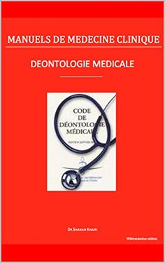 Déontologie médicale (Manuels de Médecine Clinique) eBook: Shanan Khairi: Amazon.fr: Boutique Kindle
