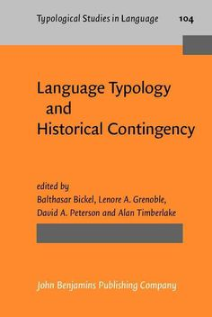 Language Typology and Historical Contingency: In Honor of Johanna Nichols