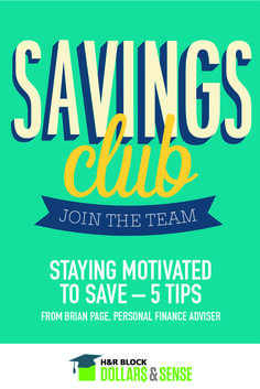 5 Ways to Stay Motivated to Save by Brian Page, personal finance adviser #savings #money