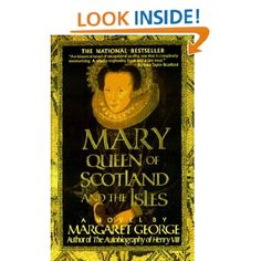Mary Queen of Scotland and The Isles: A Novel: Margaret George: 9780312155858: Amazon.com: Books