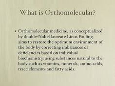 What does being an Orthomolecular Naturopathic Doctor Mean?
