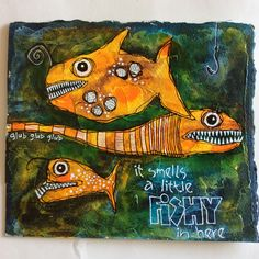 Deb Weiers - Fishy