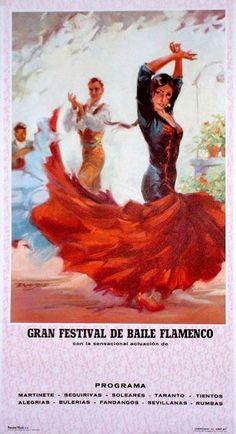 Flamenco poster I have from my trip to Spain in '09! LOVE, also matadors, the green dancer and more