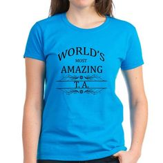 Worlds Most Amazing TA Tee