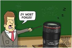 """You have to focus"" / ""Jy moet fokus"" Photography humor by Kobus Galloway Funny Photography, Funny Puns, Afrikaans, Funny Moments, Bible Quotes, Jokes, Nick Nacks, English, Daily Inspiration"